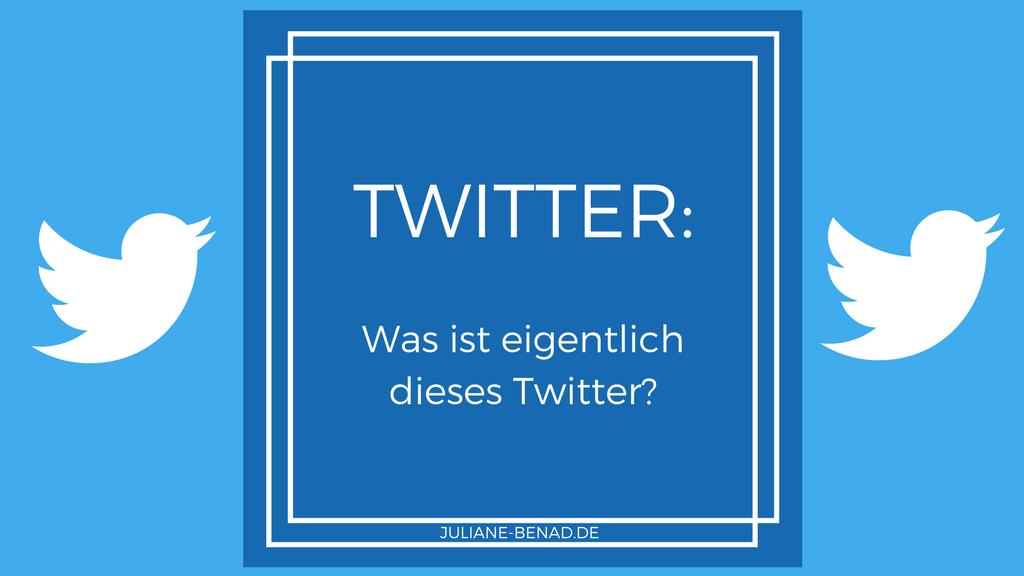 Was ist eigentlich Twitter?