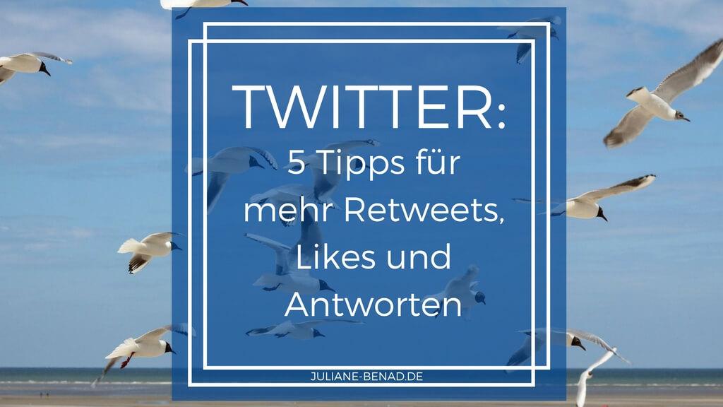 Twitter Interaktion: 5 Tipps für mehr Retweets, Likes und Antworten
