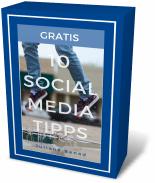 10 Social Media Tipps, die du sofort anwenden kannst