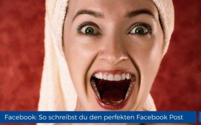 Der perfekte Facebook-Post