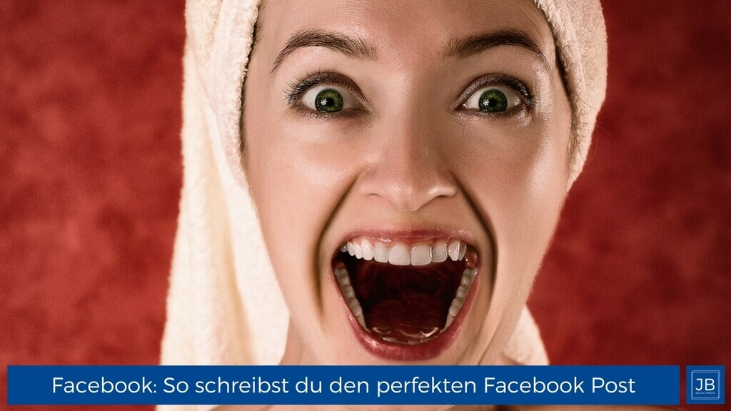 Der perfekte Facebook-Post