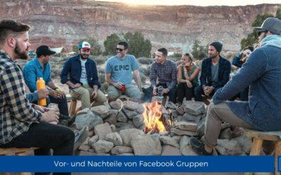 Vor- und Nachteile von Facebook Gruppen