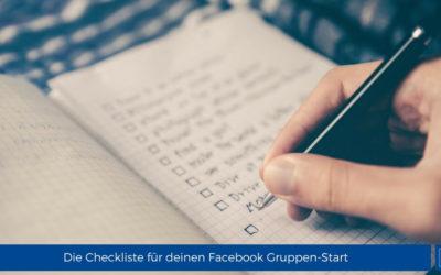 Die Checkliste für deinen Facebook Gruppen-Start (inkl. Infografik)