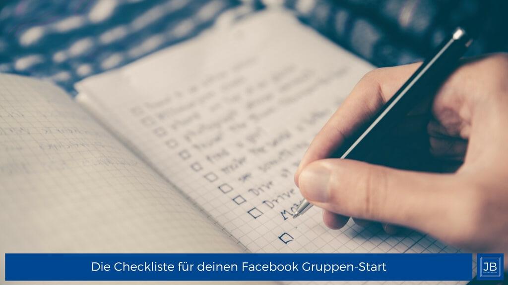 Checkliste für den Start der eigenen Facebook Gruppe